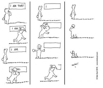 I am That revisitedsource: http://advaitatoons.blogspot.nl